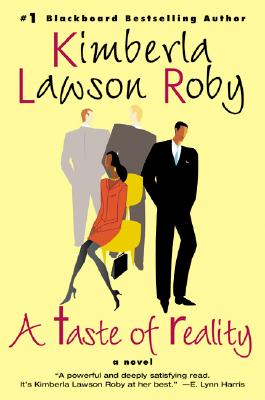 A Taste of Reality By Roby, Kimberla Lawson
