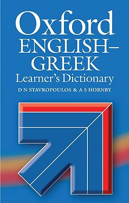 Oxford English-Greek Learner's Dictionary By Stavropoulos, D. N./ Stavropoulos, G. N. (EDT)