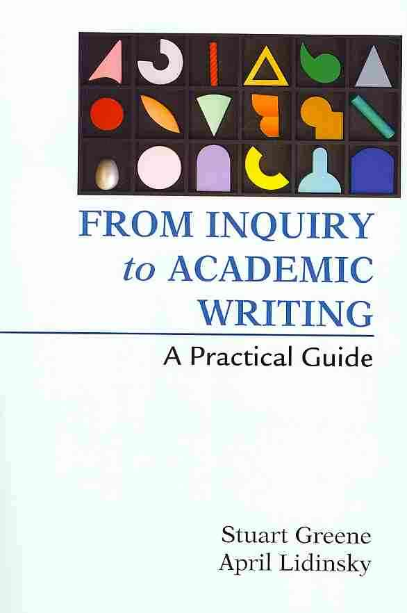 from inquiry to academic writing online book Study from inquiry to academic writing: a text and reader discussion and chapter questions and find from inquiry to academic writing: a text and reader study guide questions and answers.