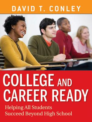 College and Career Ready By Conley, David T.